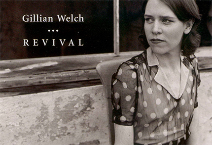 Singer, songwriter, performing artist Gillian Welch. (photo: Album cover Revival)